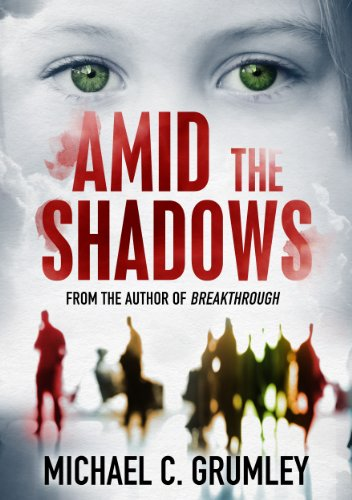 EBOOK HUNTER: WE Hunt For Books So YOU Don't Have To! -- A HotZippy Website: Today's Readers For Tomorrow's Bestsellers! © -- EBOOK HUNTER proudly presents: Amid the Shadowsby Michael C. Grumley!