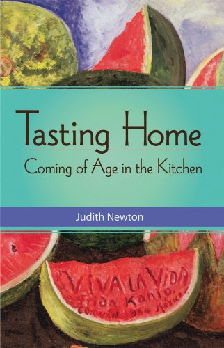 EBOOK HUNTER: WE Hunt For Books So YOU Don't Have To! -- A HotZippy Website: Today's Readers For Tomorrow's Bestsellers! © -- EBOOK HUNTER proudly presents: Tasting Home: Coming of Age in the Kitchenby Judith Newton!