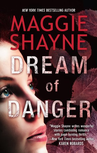 Bargain eBook Hunter: We Hunt for Free & Bargain eBooks So You Don't Have To! -- A HotZippy Website: Today's Readers for Tomorrow's Bestsellers! © -- Bargain eBook Hunter proudly presents: Dream of Danger (A Brown and De Luca Novella) by Maggie Shayne!