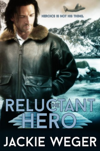 Bargain eBook Hunter: We Hunt for Free & Bargain eBooks So You Don't Have To! -- A HotZippy Website: Today's Readers for Tomorrow's Bestsellers! © -- Bargain eBook Hunter proudly presents: The Reluctant Hero by Jackie Weger!