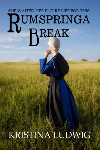 Bargain eBook Hunter: We Hunt for Free & Bargain eBooks So You Don't Have To! -- A HotZippy Website: Today's Readers for Tomorrow's Bestsellers! © -- Bargain eBook Hunter proudly presents: Rumspringa Break (Amish Hearts) by Kristina Ludwig!