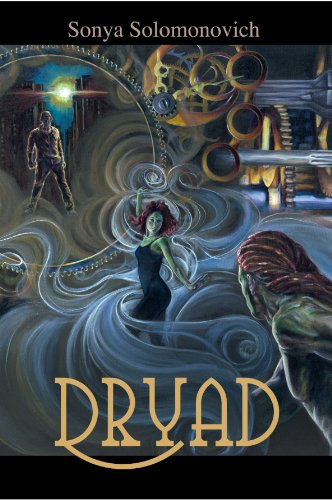 Bargain eBook Hunter: We Hunt for Free & Bargain eBooks So You Don't Have To! -- A HotZippy Website: Today's Readers for Tomorrow's Bestsellers! © -- Bargain eBook Hunter proudly presents: Dryad by Sonya Solomonovich!