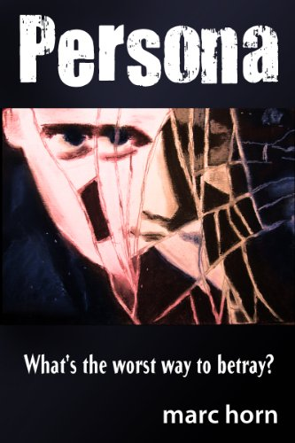 EBOOK HUNTER: WE Hunt For Books So YOU Don't Have To! -- A HotZippy Website: Today's Readers For Tomorrow's Bestsellers! © -- EBOOK HUNTER proudly presents: Persona - A Disturbing Psychological Thrillerby Marc Horn!