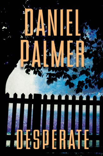 Bargain eBook Hunter: We Hunt for Free & Bargain eBooks So You Don't Have To! -- A HotZippy Website: Today's Readers for Tomorrow's Bestsellers! © -- Bargain eBook Hunter proudly presents: Desperate by Daniel Palmer!