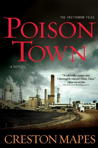EBOOK HUNTER: WE Hunt For Books So YOU Don't Have To! -- A HotZippy Website: Today's Readers For Tomorrow's Bestsellers! © -- EBOOK HUNTER proudly presents: Poison Town: A Novel (The Crittendon Files)by Creston Mapes!
