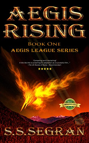Bargain eBook Hunter: We Hunt for Free & Bargain eBooks So You Don't Have To! -- A HotZippy Website: Today's Readers for Tomorrow's Bestsellers! © -- Bargain eBook Hunter proudly presents: AEGIS RISING (Action-Adventure, Mystery, Sci-Fi) (The Aegis League Series Book 1) by S.S. Segran!