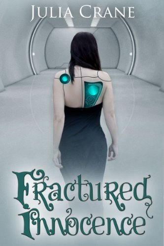 EBOOK HUNTER: WE Hunt For Books So YOU Don't Have To! -- A HotZippy Website: Today's Readers For Tomorrow's Bestsellers! © -- EBOOK HUNTER proudly presents: Fractured Innocence (#2 IFICS)by Julia Crane!