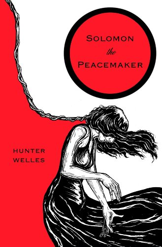 Bargain eBook Hunter: We Hunt for Free & Bargain eBooks So You Don't Have To! -- A HotZippy Website: Today's Readers for Tomorrow's Bestsellers! © -- Bargain eBook Hunter proudly presents: Solomon the Peacemaker by Hunter Welles!