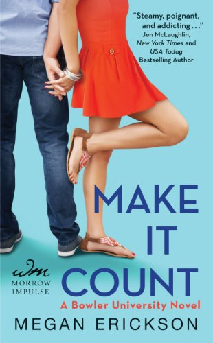 Bargain eBook Hunter: We Hunt for Free & Bargain eBooks So You Don't Have To! -- A HotZippy Website: Today's Readers for Tomorrow's Bestsellers! © -- Bargain eBook Hunter proudly presents: Make It Count: A Bowler University Novel by Megan Erickson!