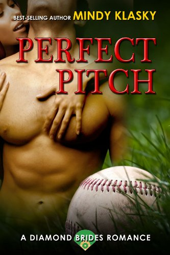 EBOOK HUNTER: WE Hunt For Books So YOU Don't Have To! -- A HotZippy Website: Today's Readers For Tomorrow's Bestsellers! © -- EBOOK HUNTER proudly presents: Perfect Pitch: A Hot Baseball Romance (Diamond Brides Book 1)by Mindy Klasky!