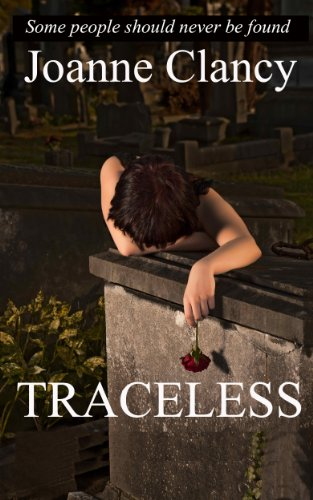 Bargain eBook Hunter: We Hunt for Free & Bargain eBooks So You Don't Have To! -- A HotZippy Website: Today's Readers for Tomorrow's Bestsellers! © -- Bargain eBook Hunter proudly presents: Traceless (The Ellis Jones Mysteries Book 1) by Joanne Clancy!