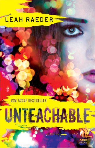 EBOOK HUNTER: WE Hunt For Books So YOU Don't Have To! -- A HotZippy Website: Today's Readers For Tomorrow's Bestsellers! © -- EBOOK HUNTER proudly presents: Unteachableby Leah Raeder!