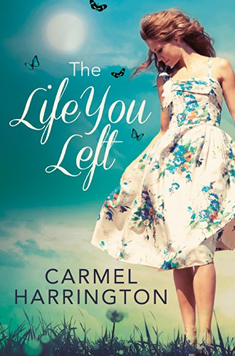 Bargain eBook Hunter: We Hunt for Free & Bargain eBooks So You Don't Have To! -- A HotZippy Website: Today's Readers for Tomorrow's Bestsellers! © -- Bargain eBook Hunter proudly presents: The Life You Left by Carmel Harrington!
