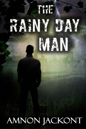 Bargain eBook Hunter: We Hunt for Free & Bargain eBooks So You Don't Have To! -- A HotZippy Website: Today's Readers for Tomorrow's Bestsellers! © -- Bargain eBook Hunter proudly presents: The Rainy Day Man (Suspense and Espionage Thriller Series) by Amnon Jackont!