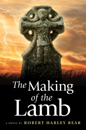 Bargain eBook Hunter: We Hunt for Free & Bargain eBooks So You Don't Have To! -- A HotZippy Website: Today's Readers for Tomorrow's Bestsellers! © -- Bargain eBook Hunter proudly presents: The Making of the Lamb by Robert Bear!