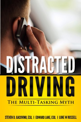 Bargain eBook Hunter: We Hunt for Free & Bargain eBooks So You Don't Have To! -- A HotZippy Website: Today's Readers for Tomorrow's Bestsellers! © -- Bargain eBook Hunter proudly presents: Distracted Driving: The Multi-Tasking Myth (You Be the Judge Book 1) by Steven Gacovino, Edward Lake, Luke W Russell!