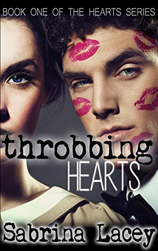 Bargain eBook Hunter: We Hunt for Free & Bargain eBooks So You Don't Have To! -- A HotZippy Website: Today's Readers for Tomorrow's Bestsellers! © -- Bargain eBook Hunter proudly presents: Throbbing Hearts (Hearts Series Book 1) by Sabrina Lacey!