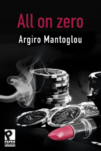 Bargain eBook Hunter: We Hunt for Free & Bargain eBooks So You Don't Have To! -- A HotZippy Website: Today's Readers for Tomorrow's Bestsellers! © -- Bargain eBook Hunter proudly presents: All On Zero by Argiro Mantoglou!