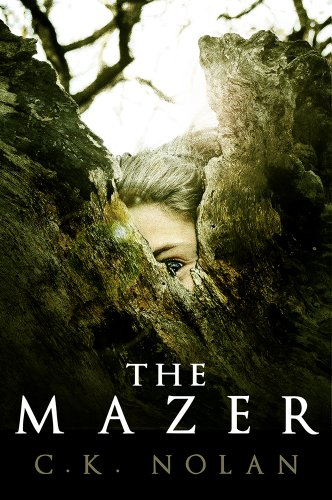 Bargain eBook Hunter: We Hunt for Free & Bargain eBooks So You Don't Have To! -- A HotZippy Website: Today's Readers for Tomorrow's Bestsellers! © -- Bargain eBook Hunter proudly presents: The Mazer by C.K. Nolan!