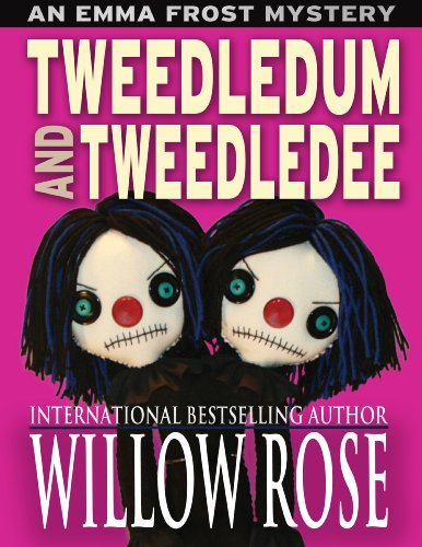 Bargain eBook Hunter: We Hunt for Free & Bargain eBooks So You Don't Have To! -- A HotZippy Website: Today's Readers for Tomorrow's Bestsellers! © -- Bargain eBook Hunter proudly presents: Tweedledum and Tweedledee (Emma Frost Book 6) by Willow Rose!