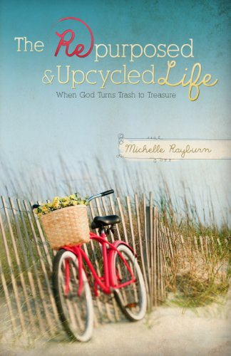 Bargain eBook Hunter: We Hunt for Free & Bargain eBooks So You Don't Have To! -- A HotZippy Website: Today's Readers for Tomorrow's Bestsellers! © -- Bargain eBook Hunter proudly presents: The Repurposed and Upcycled Life: When God Turns Trash to Treasure by Michelle Rayburn!