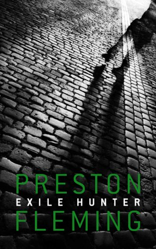 Bargain eBook Hunter: We Hunt for Free & Bargain eBooks So You Don't Have To! -- A HotZippy Website: Today's Readers for Tomorrow's Bestsellers! © -- Bargain eBook Hunter proudly presents: Exile Hunter by Preston Fleming!