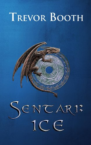 Bargain eBook Hunter: We Hunt for Free & Bargain eBooks So You Don't Have To! -- A HotZippy Website: Today's Readers for Tomorrow's Bestsellers! © -- Bargain eBook Hunter proudly presents: Sentari: ICE by Trevor Booth!