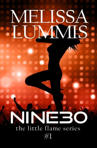 EBOOK HUNTER: WE Hunt For Books So YOU Don't Have To! -- A HotZippy Website: Today's Readers For Tomorrow's Bestsellers! © -- EBOOK HUNTER proudly presents: NINE30 (The Little Flame Book 1)by Melissa Lummis!