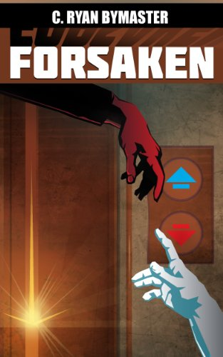 Bargain eBook Hunter: We Hunt for Free & Bargain eBooks So You Don't Have To! -- A HotZippy Website: Today's Readers for Tomorrow's Bestsellers! © -- Bargain eBook Hunter proudly presents: Forsaken by C. Ryan Bymaster!