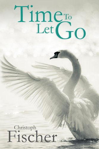 Bargain eBook Hunter: We Hunt for Free & Bargain eBooks So You Don't Have To! -- A HotZippy Website: Today's Readers for Tomorrow's Bestsellers! © -- Bargain eBook Hunter proudly presents: Time to Let Go by Christoph Fischer!