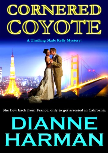 EBOOK HUNTER: WE Hunt For Books So YOU Don't Have To! -- A HotZippy Website: Today's Readers For Tomorrow's Bestsellers! © -- EBOOK HUNTER proudly presents: CORNERED COYOTE (Coyote Series Book 3)by Dianne Harman!