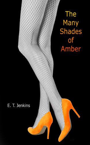 Bargain eBook Hunter: We Hunt for Free & Bargain eBooks So You Don't Have To! -- A HotZippy Website: Today's Readers for Tomorrow's Bestsellers! © -- Bargain eBook Hunter proudly presents: The Many Shades of Amber by E. T. Jenkins!