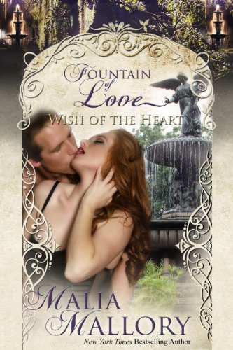 Bargain eBook Hunter: We Hunt for Free & Bargain eBooks So You Don't Have To! -- A HotZippy Website: Today's Readers for Tomorrow's Bestsellers! © -- Bargain eBook Hunter proudly presents: Wish of the Heart (Fountain of Love) (Contemporary Romantic Suspense): Fountain of Love by Malia Mallory!