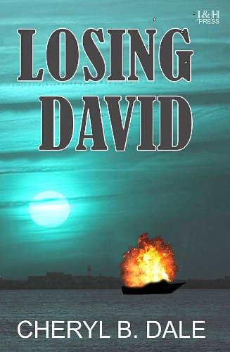 EBOOK HUNTER: WE Hunt For Books So YOU Don't Have To! -- A HotZippy Website: Today's Readers For Tomorrow's Bestsellers! © -- EBOOK HUNTER proudly presents: Losing Davidby Cheryl B. Dale!