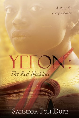 EBOOK HUNTER: WE Hunt For Books So YOU Don't Have To! -- A HotZippy Website: Today's Readers For Tomorrow's Bestsellers! © -- EBOOK HUNTER proudly presents: Yefon: The Red Necklaceby Sahndra Dufe!
