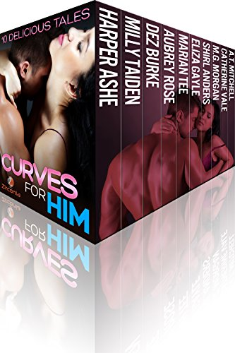 Bargain eBook Hunter: We Hunt for Free & Bargain eBooks So You Don't Have To! -- A HotZippy Website: Today's Readers for Tomorrow's Bestsellers! © -- Bargain eBook Hunter proudly presents: Curves For Him: 10 Delicious Tales by Various Authors!