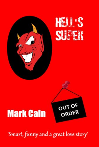 Bargain eBook Hunter: We Hunt for Free & Bargain eBooks So You Don't Have To! -- A HotZippy Website: Today's Readers for Tomorrow's Bestsellers! © -- Bargain eBook Hunter proudly presents: Hell's Super by Mark Cain!