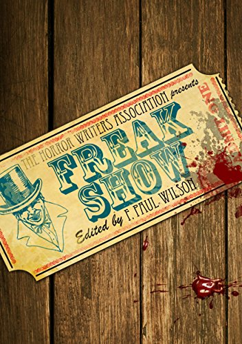 Bargain eBook Hunter: We Hunt for Free & Bargain eBooks So You Don't Have To! -- A HotZippy Website: Today's Readers for Tomorrow's Bestsellers! © -- Bargain eBook Hunter proudly presents: Freak Show (The Horror Writers Association Presents) by Craig Shaw Gardner!
