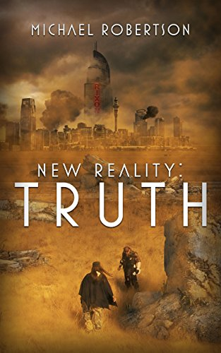 EBOOK HUNTER: WE Hunt For Books So YOU Don't Have To! -- A HotZippy Website: Today's Readers For Tomorrow's Bestsellers! © -- EBOOK HUNTER proudly presents: New Reality: Truthby Michael Robertson!