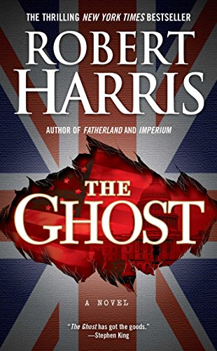 EBOOK HUNTER: WE Hunt For Books So YOU Don't Have To! -- A HotZippy Website: Today's Readers For Tomorrow's Bestsellers! © -- EBOOK HUNTER proudly presents: The Ghost: A Novelby Robert Harris!