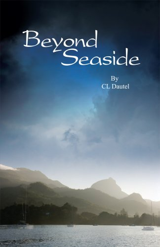 EBOOK HUNTER: WE Hunt For Books So YOU Don't Have To! -- A HotZippy Website: Today's Readers For Tomorrow's Bestsellers! © -- EBOOK HUNTER proudly presents: Beyond Seaside (Book 1)by CL Dautel!