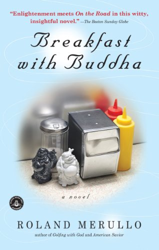 EBOOK HUNTER: WE Hunt For Books So YOU Don't Have To! -- A HotZippy Website: Today's Readers For Tomorrow's Bestsellers! © -- EBOOK HUNTER proudly presents: Breakfast with Buddhaby Roland Merullo!