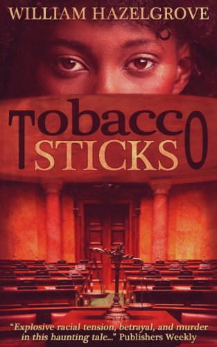 Tobacco Sticks (Southern Mysteries) by William Elliott Hazelgrove