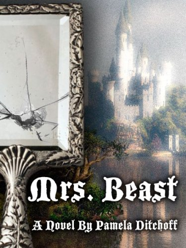 EBOOK HUNTER: WE Hunt For Books So YOU Don't Have To! -- A HotZippy Website: Today's Readers For Tomorrow's Bestsellers! © -- EBOOK HUNTER proudly presents: Mrs. Beastby Pamela Ditchoff!