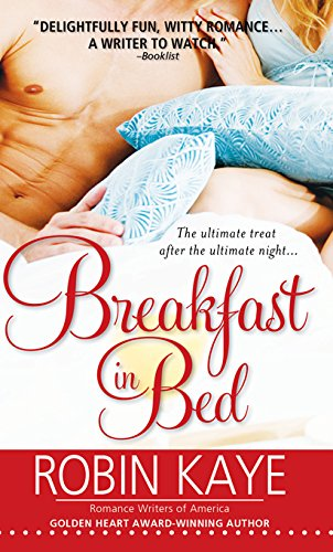 EBOOK HUNTER: WE Hunt For Books So YOU Don't Have To! -- A HotZippy Website: Today's Readers For Tomorrow's Bestsellers! © -- EBOOK HUNTER proudly presents: Breakfast in Bedby Robin Kaye!