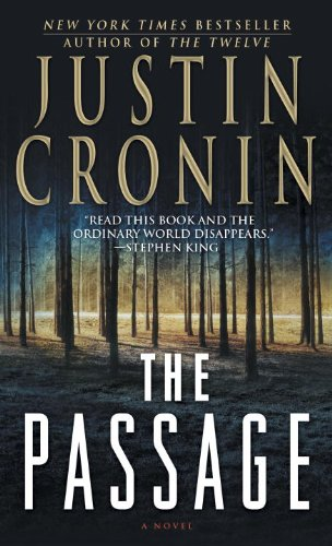 EBOOK HUNTER: WE Hunt For Books So YOU Don't Have To! -- A HotZippy Website: Today's Readers For Tomorrow's Bestsellers! © -- EBOOK HUNTER proudly presents: The Passage: A Novel (Book One of The Passage Trilogy)by Justin Cronin!
