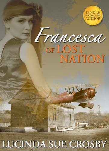 Francesca of Lost Nation: Women's Coming of Age Romance by Lucinda Sue Crosby