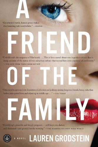 EBOOK HUNTER: WE Hunt For Books So YOU Don't Have To! -- A HotZippy Website: Today's Readers For Tomorrow's Bestsellers! © -- EBOOK HUNTER proudly presents: A Friend of the Familyby Lauren Grodstein!