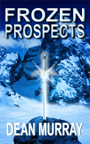 Frozen Prospects (The Guadel Chronicles) by Dean Murray