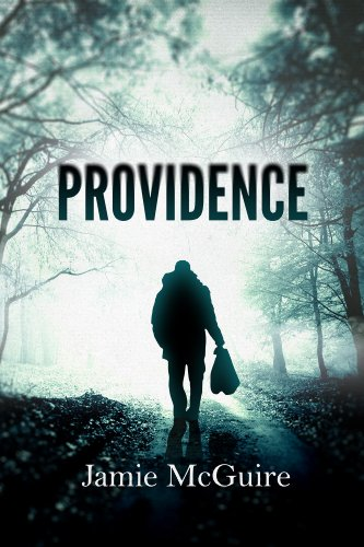 EBOOK HUNTER: WE Hunt For Books So YOU Don't Have To! -- A HotZippy Website: Today's Readers For Tomorrow's Bestsellers! © -- EBOOK HUNTER proudly presents: Providenceby Jamie McGuire!